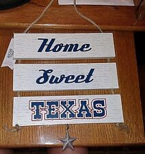 """Wooden 3 Piece """"Home Sweet Texas"""" Plaque with Dangling Star, #1"""