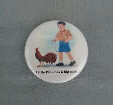 Little Pino Has A Big Cock Pinback Button Pin Badge