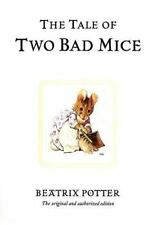 The Tale of Two Bad Mice (The World of Beatrix Potter: Peter Rabbit)