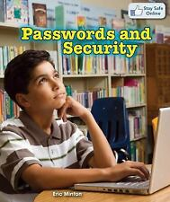 Passwords and Security (Stay Safe Online), Minton, Eric, New Books