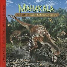 Mahakala and Other Insect-Eating Dinosaurs (Dinosaur Find)