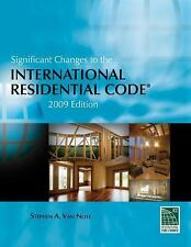 Significant Changes to the International Residential Code: 2009 Editio-ExLibrary