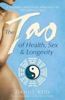 The Tao of Health, Sex and Longevity von Daniel Reid (2014, Taschenbuch)