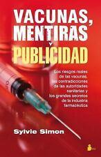 Vacunas, Mentiras y Publicidad by Sylvie Simon (2016, Paperback)