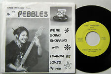 THE PEBBLES  (SP 45 Tours)  WE'RE GOING SHOPPING