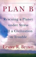 Plan B: Rescuing a Planet under Stress and a Civilization in Trouble, Brown, Les