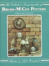 The Collector's Encyclopedia of Brush-McCoy Pottery : 1996 Values by Bob Huxford
