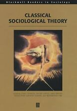 Classical Sociological Theory Wiley Blackwell Readers in Sociology