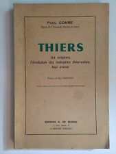 THIERS ORIGINES EVOLUTION INDUSTRIE THIERNOISES AVENIR 1956 COMBE