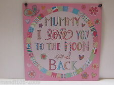 MUMMY I LOVE YOU TO THE MOON AND BACK HANGING TIN SIGN / PLAQUE