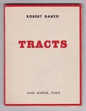 Robert Ganzo TRACTS envoi signé à Marc Barbezat EO portrait par Beaudin