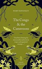 BRAND NEW - The Congo and the Cameroons by Mary H. Kingsley  Paperback