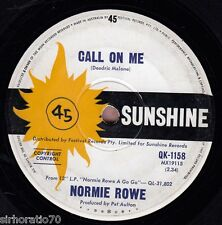 NORMIE ROWE Call On Me / Tell Him I'm Not Home 1966 OZ 45 Garage