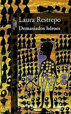 Demasiados Heroes Too Many Heroes (Spanish Edition)-ExLibrary