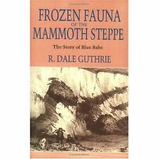 Frozen Fauna of the Mammoth Steppe: The Story of Blue Babe-ExLibrary
