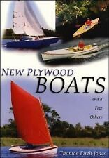 New Plywood Boats : And a Few Others by Thomas Firth Jones (2001, Paperback)