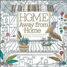 Home Away from Home: A Hand-Crafted Adult Coloring Book by