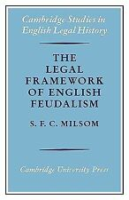 The Legal Framework of English Feudalism : The Maitland Lectures Given In...
