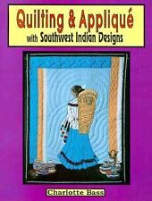Quilting & Applique with Southwest Designs (Beadwork Books)-ExLibrary