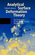 Analytical Surface Deformation Theory: for Detection of the Earth's Crust Moveme