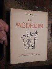 Louis Barjon LE MEDECIN 1948 Illustrations de Pierre Lucas : Docteur