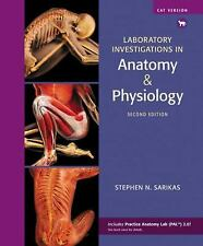 Laboratory Investigations in Anatomy and Physiology, Cat Version by Stephen...