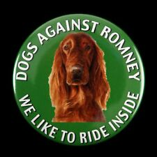 "2012 Dogs Against Mitt Romney We Like To Ride Inside 2 1/8"" Pinback Button"