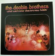 The Doobie Brothers What Were Once Vices Are Now Habits LP UK 1974