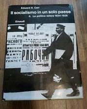 Il socialismo in un solo paese II La politica estera 1924-1926 Einaudi