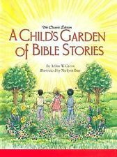 A Child's Garden of Bible Stories by Arthur Gross (2005, Hardcover)