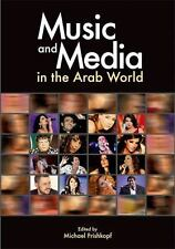 Music and Media in the Arab World,