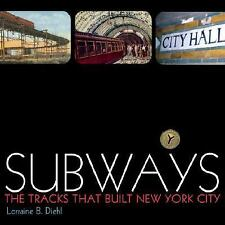 Subways: The Tracks That Built New York City-ExLibrary