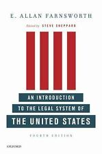 An Introduction to the Legal System of the United States by E. Allan Farnsworth