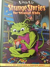 Littlie Lit: Strange Stories for Strange Kids by Art Spiegelman 1st Ed.