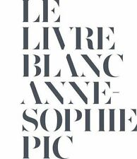 Le Livre Blanc by Anne-Sophie Pic (2013, Book, Other)