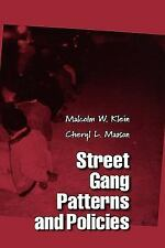 Street Gang Patterns and Policies (Studies in Crime and Public Policy), Maxson,