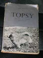 """RARE CHOW CHOW DOG STORY BOOK BY BONAPART """"TOPSY"""" 1945 IN D/W ILLUSTRATED"""