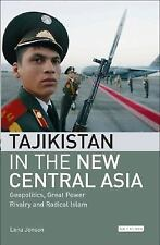 Tajikistan in the New Central Asia: Geopolitics, Great Power Rivalry and Radical