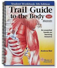 Trail Guide to the Body Student Workbook : An Essential Hands-On Learning...