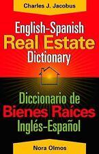 English-Spanish Real Estate Dictionary : Diccionario de Bienes Ra�ces...