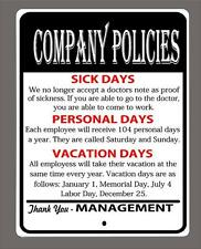 """""""COMPANY POLICIES.."""" Funny  metal sign-Man cave,shop, etc 9""""x12"""" - FREE SHIPPING"""