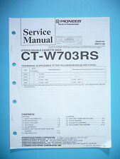 Service-Manual für Pioneer CT-W703RS  ,ORIGINAL