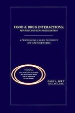 Food and Drug Interactions: A Guide for Consumers, Holt, Gary A., Good Book