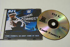 DJ L - COME CORRECT PROMO MIXTAPE CD (TAPEKINGZ) Drag-On Fabolous Fat Joe T.I.