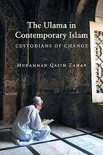 The Ulama in Contemporary Islam: Custodians of Change Princeton Studies in Musl