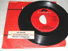 "Ray,Goodman & Brown ""My Prayer / The Way It Should Be"" 45 RPM, 7"",+Jukebox Strip"