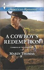 A Cowboy's Redemption - Marin Thomas (AR American Romance No. 1551) June 2015