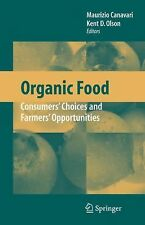 Organic Food : Consumers' Choices and Farmers' Opportunities (2007, Hardcover)