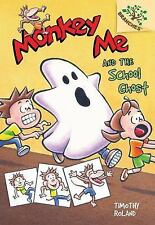 Monkey Me: Monkey Me and the School Ghost 4 by Timothy Roland (2014, Reinforced)