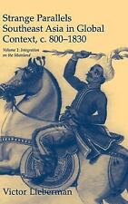 Studies in Comparative World History: Strange Parallels Vol. 1 : Southeast...